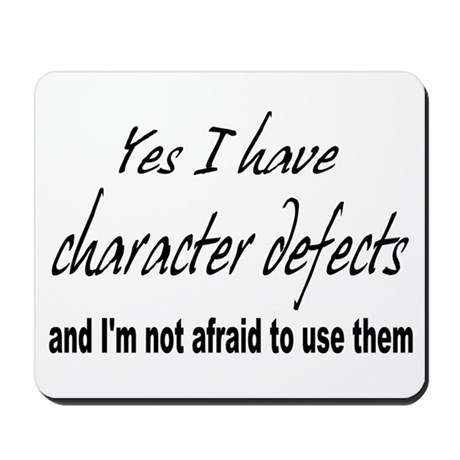 Character Defects Mousepad