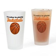 Id Rather Be Playing Basketball Drinking Glass