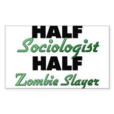 Half Sociologist Half Zombie Slayer Decal