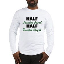 Half Security Guard Half Zombie Slayer Long Sleeve