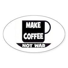 MAKE COFFEE - NOT WAR Decal