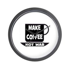 MAKE COFFEE - NOT WAR Wall Clock
