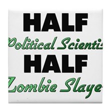 Half Political Scientist Half Zombie Slayer Tile C
