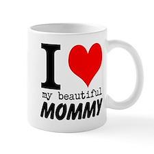 I Heart My Beautiful Mommy Mug