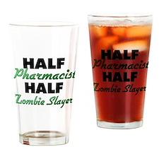 Half Pharmacist Half Zombie Slayer Drinking Glass