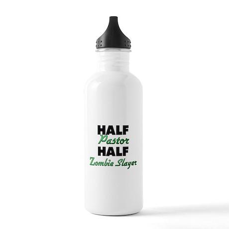 Half Pastor Half Zombie Slayer Water Bottle