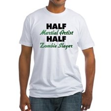 Half Martial Artist Half Zombie Slayer T-Shirt
