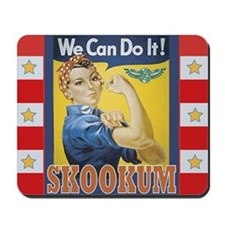 """WE CAN DO IT"" Skookum Mousepad"