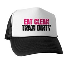 Unique Eat clean train dirty Trucker Hat