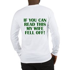 """If you can read this..."" Long Sleeve T-Shirt"