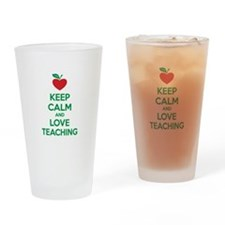 Keep calm and love teaching Drinking Glass