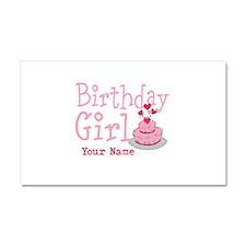 Birthday Girl - Customized Car Magnet 20 x 12