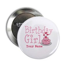 "Birthday Girl - Customized 2.25"" Button"