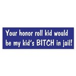 Honor Roll Bumper Sticker