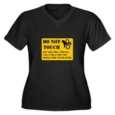 Do Not Touch Dying Plus Size T-Shirt