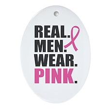 Real. Men. Wear. Pink. Ornament (Oval)