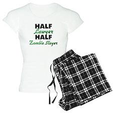 Half Lawyer Half Zombie Slayer Pajamas