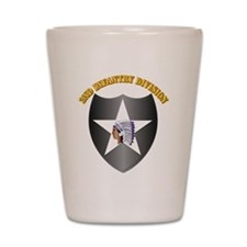 SSI - 2nd Infantry Division with Text Shot Glass