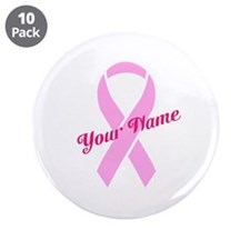 "Custom Pink Ribbon 3.5"" Button (10 pack)"