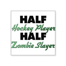 Half Hockey Player Half Zombie Slayer Sticker
