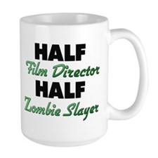 Half Film Director Half Zombie Slayer Mugs