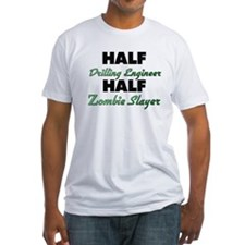 Half Drilling Engineer Half Zombie Slayer T-Shirt