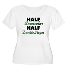 Half Counselor Half Zombie Slayer Plus Size T-Shir