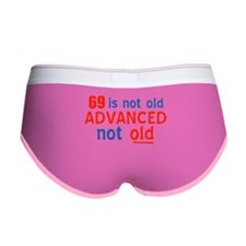 69 years is not old Women's Boy Brief