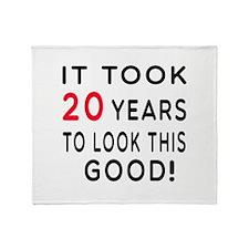 It Took 20 Birthday Designs Throw Blanket