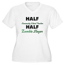Half Community School Teacher Half Zombie Slayer P