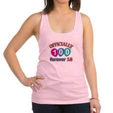 Officially 100 forever 18 Racerback Tank Top