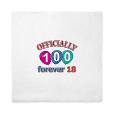 Officially 100 forever 18 Queen Duvet