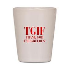 tgif-BOD-RED Shot Glass