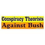 Conspiracy Theorists Bumper Sticker