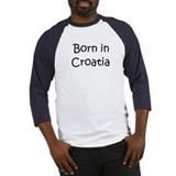 Born in Croatia Baseball Jersey