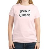 Born in Croatia Women's Pink T-Shirt