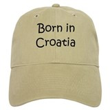 Born in Croatia Cap