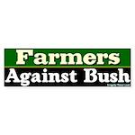 Farmers Against Bush Bumper Sticker