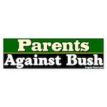 Parents Against Bush Bumper Sticker