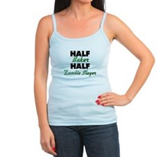 Half Baker Half Zombie Slayer Tank Top