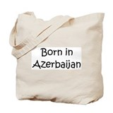 Born in Azerbaijan Tote Bag