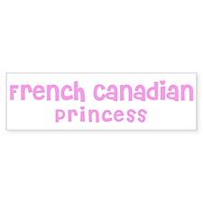 French Canadian Princess Bumper Bumper Sticker