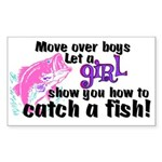 Move Over Boys - Fish Sticker (Rectangle)