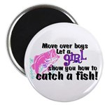 Move Over Boys - Fish Magnet