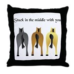 STUCK IN THE MIDDLE WITH YOU Throw Pillow