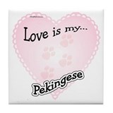 Love is my Pekingese Tile Coaster