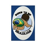 """Born to be Brazilian"" Rectangle Magnet (10 pack)"
