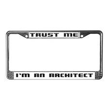 Cute Trust me License Plate Frame