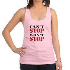 Cant Stop. Wont Stop. Racerback Tank Top
