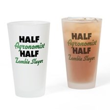Half Agronomist Half Zombie Slayer Drinking Glass